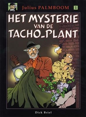 Julius palmboom 01. het mysterie van de tacho-plant -