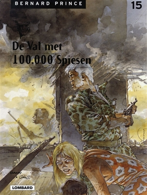 Bernard prince 15. de val met de 100.000 spiesen