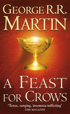 Song of ice and fire (04 nw edn): feast for crows