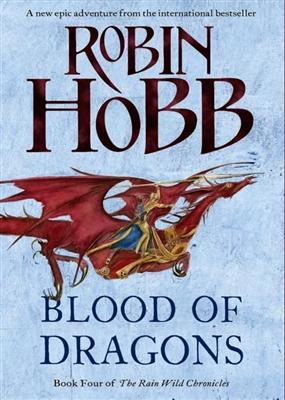 Rain wild chronicles (04): blood of dragons