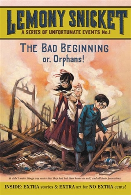 A series of unfortunate events (1): the bad beginning