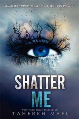 Shatter me (01)