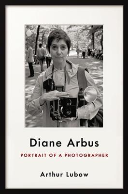 Diane arbus: portrait of a photographer -