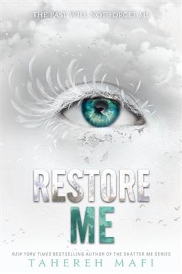 Shatter me (04): restore me