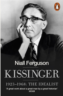 Kissinger: 1923-1968 the idealist