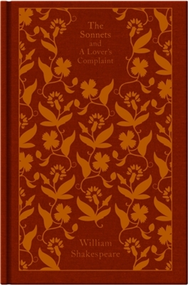 Penguin clothbound classics The sonnets and a lover's complaint