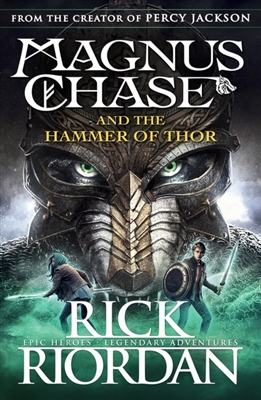 Magnus chase (02): magnus chase and the hammer of thor