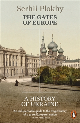 Gates of europe: a history of ukraine