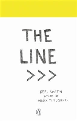 The line: an adventure into the unknown -