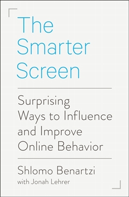 Smarter screen: surprising ways to influence and improve online behavior