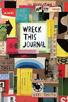 Wreck this journal 10th anniversary ed.: now in color