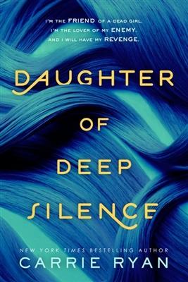 Daughter of deep silence