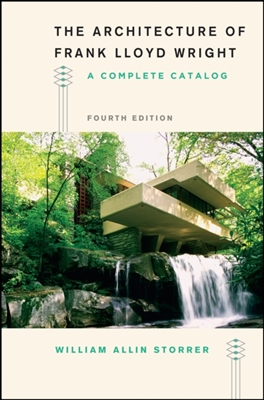 Architecture of frank lloyd wright, fourth edition : a complete catalog