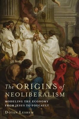 Origins of neoliberalism