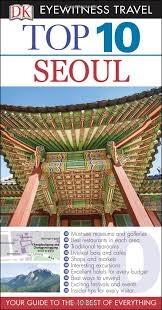 Dk eyewitness top 10: seoul