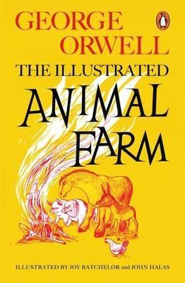 Animal farm (illustrated edition)