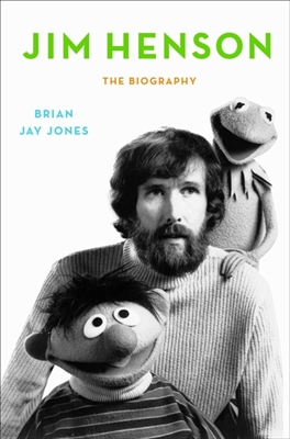 Jim henson the biography -