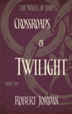 Wheel of time (10): crossroads of twilight