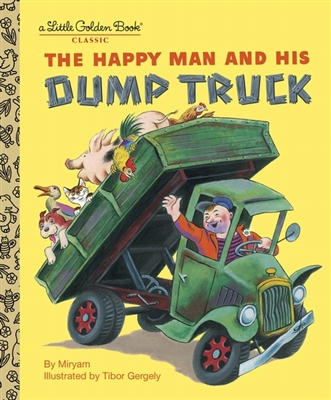 Golden book Happy man and his dump truck