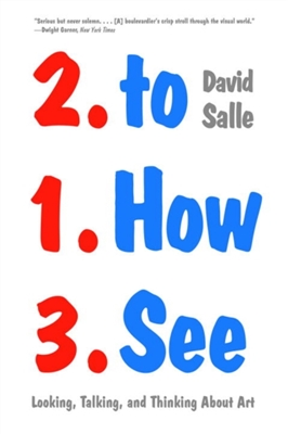 How to see looking talking and thinking about art