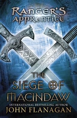 Ranger's apprentice (06): the siege of macindaw