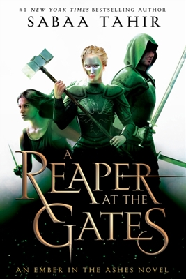 Ember in the ashes (03): reaper at the gates