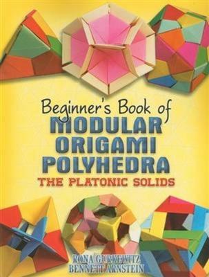 Beginner's book of modular origami polyhedra