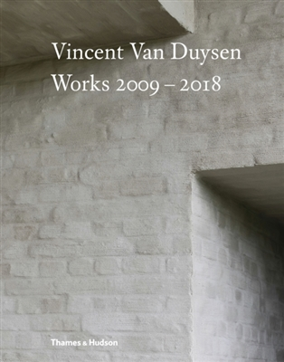 Vincent van duysen works 2009-2018