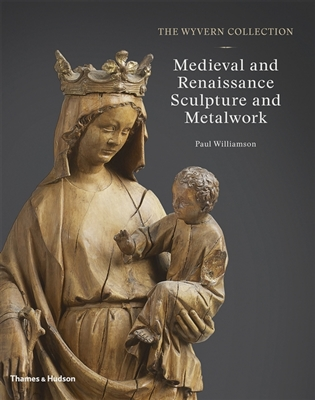 Medieval and renaissance sculpture and metalwork