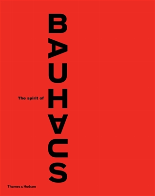 Spirit of the bauhaus