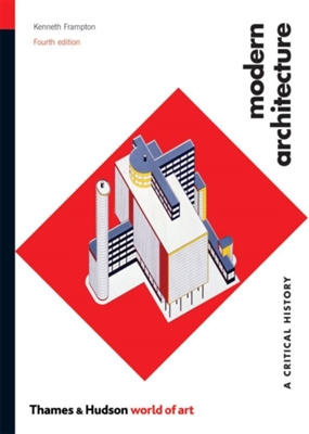 Modern architecture : a critical history