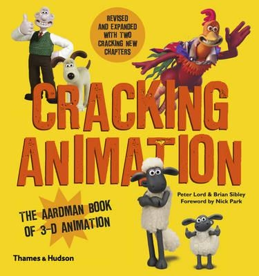Cracking animation : the aardman book of 3-d animation