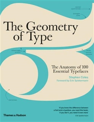 Geometry of type : the anatomy of 100 essential typefaces