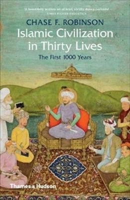 Islamic civilisations in thirty lives