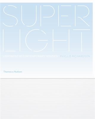 Superlight : lightness in contemporary homes