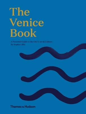 Venice : an insider's art and culture guide