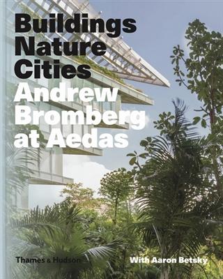 Andrew bromberg: building urban landscapes