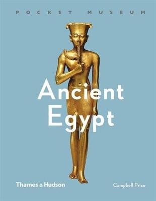 Pocket museum: ancient egypt