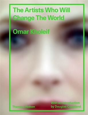 Artists who will change the world