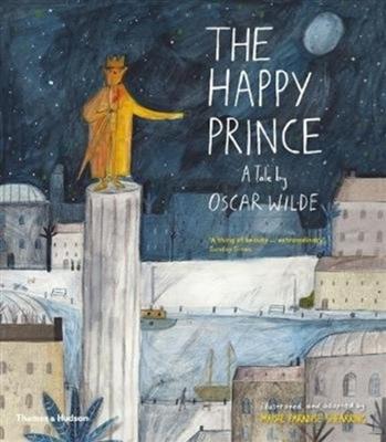 Happy prince : a tale by oscar wilde