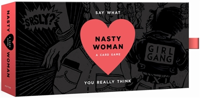 Nasty woman game: a card game for every feminist