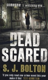 Dead scared -