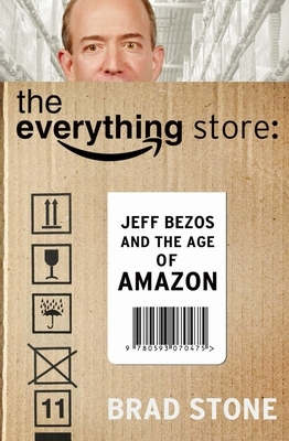 Everything store: jeff bezos and the age of amazon -