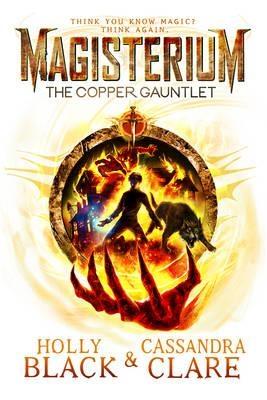 Magisterium (02): the copper gauntlet