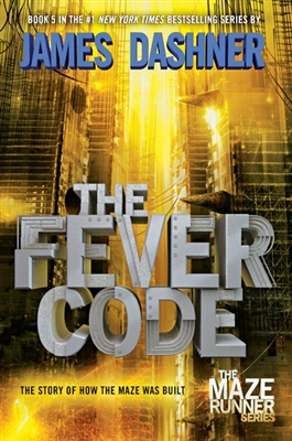 Maze runner (prequel 2): the fever code