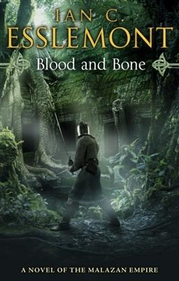 Malazan empire (05): blood and bone