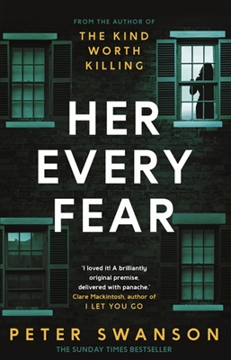 Her every fear -