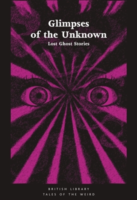 Tales of the weird Glimpses of the unknown
