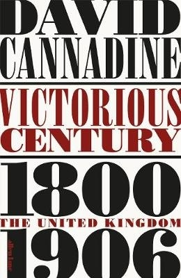 Victorious century the united kingdom 1800-1906