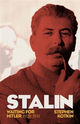 Stalin, vol.2: waiting for hitler, 1928-1941